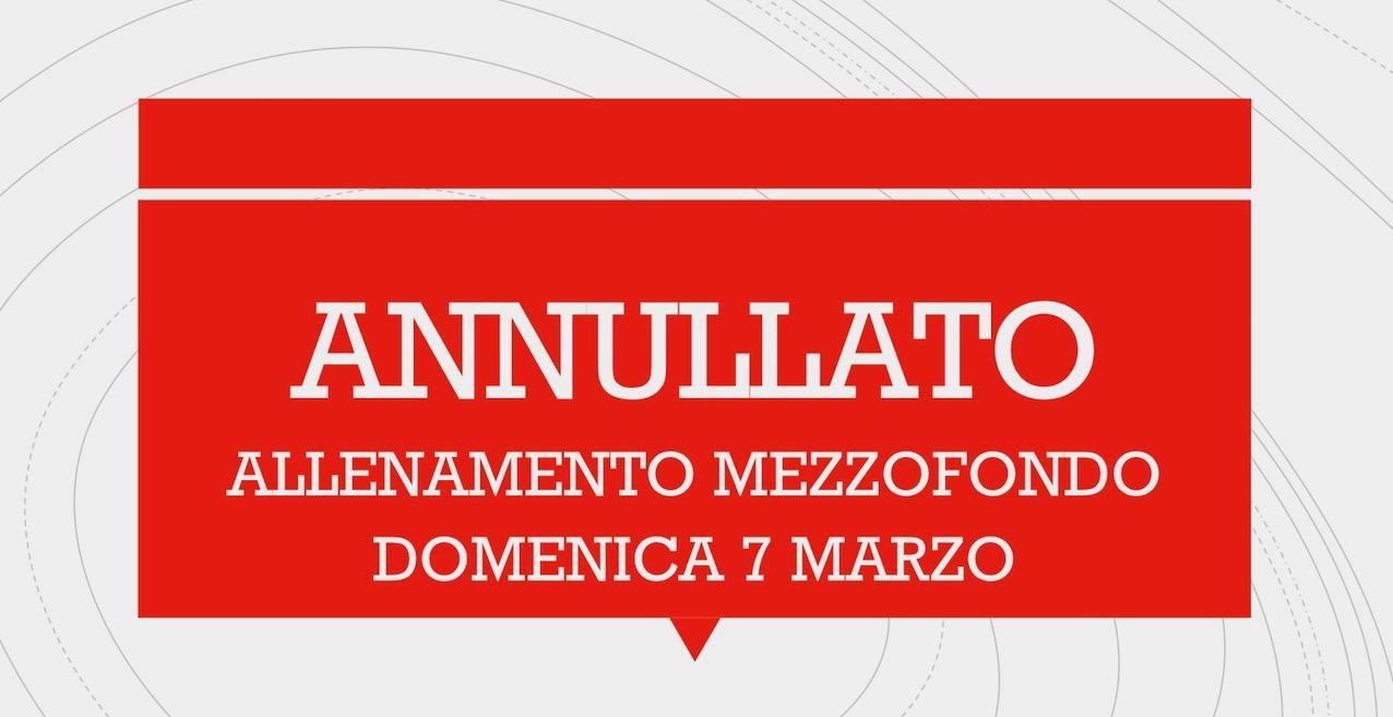 ANNULLATO 1 - ANNULLATO IL RADUNO DEL MEZZOFONDO
